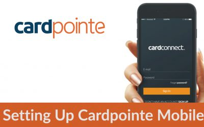 Cardpointe Mobile – Setting Up CardPointe Mobile Credit Card Processing Account