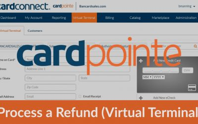 Cardpointe Virtual Terminal – How To Process a Refund [full or partial]