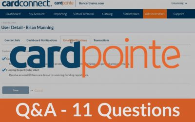 11 Common Questions Answered about the CardPointe Platform with CardConnect